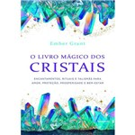 O Livro Mágico dos Cristais
