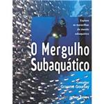 O Mergulho Subaquático