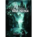 O Mistério de Rosa Mística