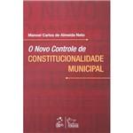 O Novo Controle de Constitucionalidade Municipal