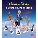 O Pequeno Príncipe: o Grande Livro de Jogos