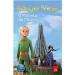 O Pequeno Príncipe: o Planeta da Música