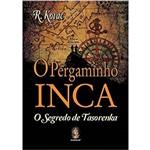 O Pergaminho Inca: o Segredo de Tasorenka