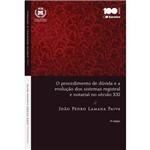 O Procedimento de Dúvida e a Evolução dos Sistemas Registral e Notarial no Século Xxi 4ª Ed