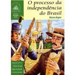 O Processo da Independência do Brasil: Coleção História do Brasil Através dos Viajantes