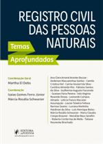 O Registro Civil das Pessoas Naturais - Temas Aprofundados (2019)