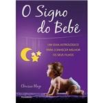 O Signo do Bebê - 1ª Ed.