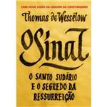 O Sinal: o Santo Sudário e o Segredo da Ressurreição