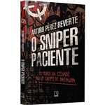 O Sniper Paciente - 1ª Ed.