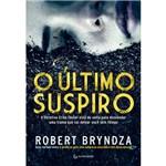 O Último Suspiro - 1ª Ed.