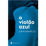 O Violão Azul - 1ª Ed.