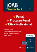 OAB 1ª Fase - V.3 - Penal, Processo Penal e Ética Profissional e Estatuto da OAB (2019)