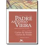 Obra Completa Padre António Vieira: Cartas da Missão, Cartas da Prisão - Vol.2 - Tomo 1