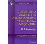 Ocultismo Pratico e as Origens do Ritual na Igreja