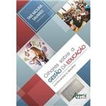 Olhares Sobre a Gestão da Educação: Controvérsias e Desafios
