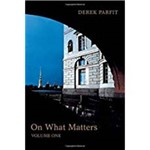 On What Matters: Volume One