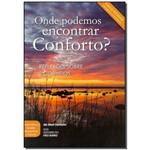 Onde Podemos Encontrar Conforto?