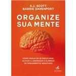 Organize Sua Mente - 1ª Ed.
