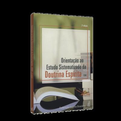 Orientação ao Estudo Sistematizado da Doutrina Espírita - ESDE