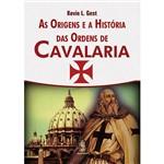Origens e a História das Ordens de Cavalaria