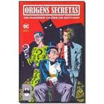 Origens Secretas: os Maiores Vilôes de Gotham