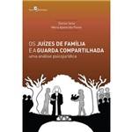 Os Juízes de Família e a Guarda Compartilhada
