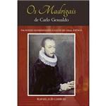 Os Madrigais de Carlo Gesualdo - um Estudo Interpretativo à Luz de Seu Ideal Poético