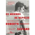 Os Meninos de Nápoles - 1ª Ed.