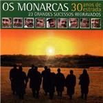 Os Monarcas 30 Anos de Estrada - 2cds Música Regional