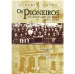 Os Pioneiros Presbiterianos do Brasil