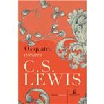 Os Quatro Amores - 1ª Ed.