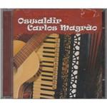 Oswaldir & Carlos Magrão as Melhores - Cd Música Regional