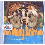Our World 1 Reader 9 Too Many Animals Based On a Folktale From Ukraine