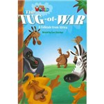 Our World 4 - Reader 9: The Tug-Of-War: a Folktale From Africa