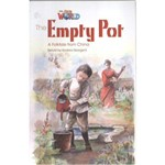 Our World 4 Reader 2 The Empty Pot a Folktale From China
