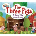 Our World 2 Reader 4 The Three Pigs a Fairy Tale