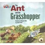 Our World 2 Reader 3 The Ant And The Grasshopper Based On An Aesops Fable