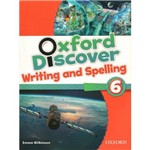 Oxford Discover 6 Writing Spelling Bk