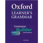 Oxford Learners Grammar Builder - Oxford
