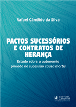 Pactos Sucessórios e Contratos de Herança (2019)