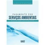 Pagamento por Serviços Ambientais: Sustentabilidade e Disciplina Jurídica