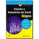 Painéis e Relatórios do Excel para Leigos