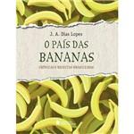 Pais das Bananas, o