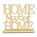 Palavra de Mesa Home Sweet Home em MDF