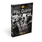 Pão Diário - Edição Militar - Polícia