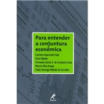 Para Entender a Conjuntura Econômica