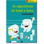 Para Gostar de Ciencias - Experiencias de Saleb e Setra, as - Sesi