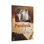 Parábola do Filho Pródigo [cd e Dvd]