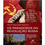 Paradoxos da Revolucao Russa, os