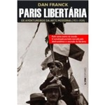 Paris Libertaria: os Aventureiros da Arte Moderna (1931-1940)